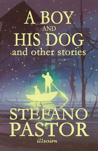 A Boy and His Dog (and other stories)