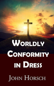 Worldly Conformity in Dress