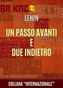Un passo avanti e due indietro - Lenin - ebook