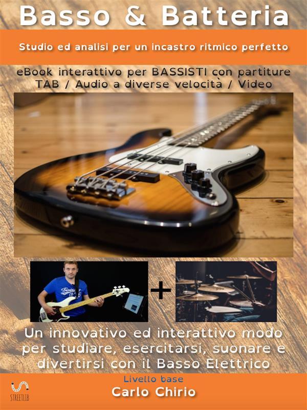 Image of Basso & batteria. Studio ed analisi per un incastro ritmico perfetto. Livello base