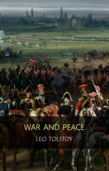 War and peace. Ediz. integrale