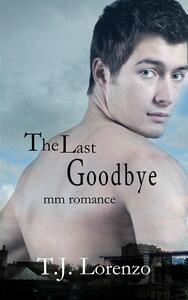 The Last Goodbye (MM Romance)
