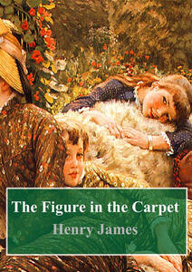 Thefigure in the carpet