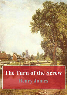 Theturn of the screw