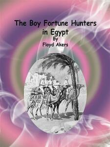Theboy fortune hunters in Egypt