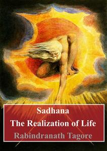 Sadhana. The realization of life