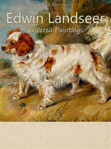 Edwin Landseer. Selected paintings. Ediz. illustrata
