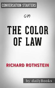 Thecolor of law by Richard Rothstein. Conversation starters
