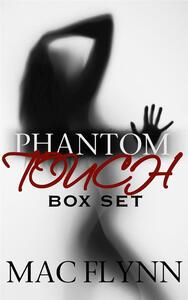 Phantom Touch Box Set: Ghost Paranormal Romance