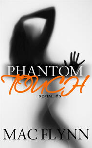 Phantom Touch #5: Ghost Paranormal Romance
