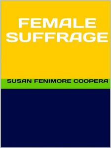 Female Suffrage