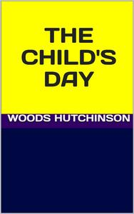 Thechild's day