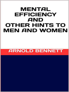Mental efficiency and other hints to men and women