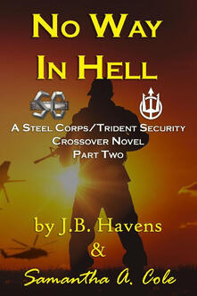 No way in hell. Steel Corps/Trident Security. Vol. 2