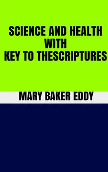Science and health. With key to the scriptures