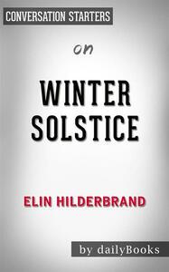 Winter solstice by Elin Hilderbrand. Conversation starters