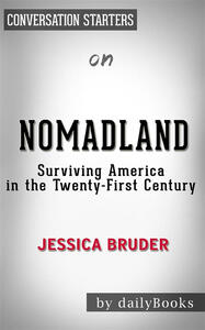 Nomadland. Surviving America in the twenty first century by Jessica Bruder. Conversation starters