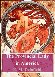 Theprovincial lady in America