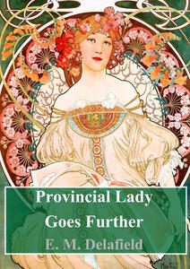 Provincial Lady Goes Further