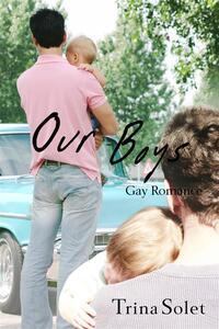 Our Boys (Gay Romance)