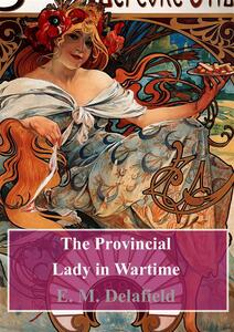 Theprovincial lady in wartime