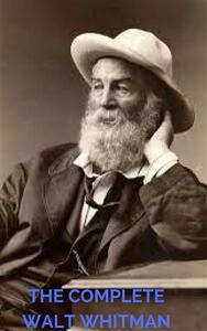 Thecomplete Walt Whitman