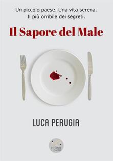 Il sapore del male - Luca Perugia - copertina