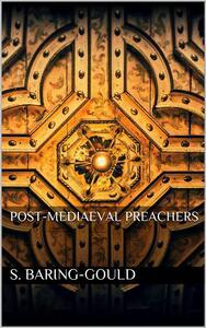 Post-Mediaeval Preachers