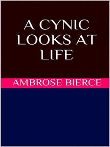 Acynic looks at life