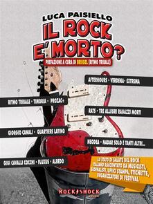 Il rock è morto? - Luca Paisiello - ebook