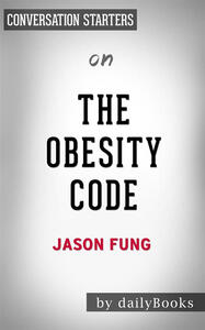 Theobesity code by dr. Jason Fung. Conversation starters