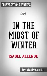 In the midst of winter by Isabel Allende. Conversation starters