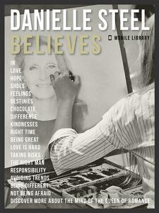 Danielle Steel Believes