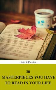 30 masterpieces you have to read in your life. Vol. 1