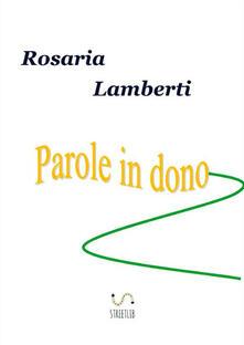 Parole in dono - Rosaria Lamberti - copertina