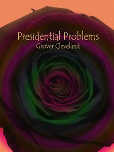 Presidential Problems