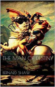Theman of destiny