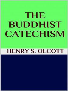 Thebuddhist catechism