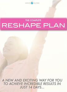 Thecomplete reshape plan