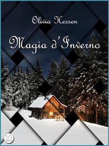 Magia d'inverno - Olivia Hessen - ebook