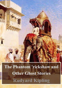 Thephantom Rickshaw and other ghost stories