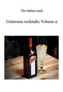 Cointreau cocktails: Volume 2