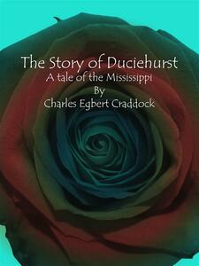 The Story of Duciehurst