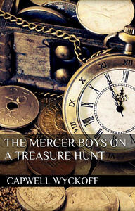 TheMercer boys on a treasure hunt