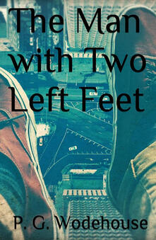 Theman with two left feet