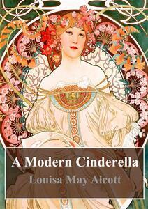 Amodern Cinderella