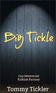 Big Tickle