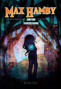 The Faeryn Cross: max Hamby Book 4