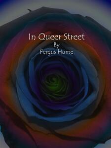 In Queer Street