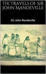 Thetravels of Sir John Mandeville